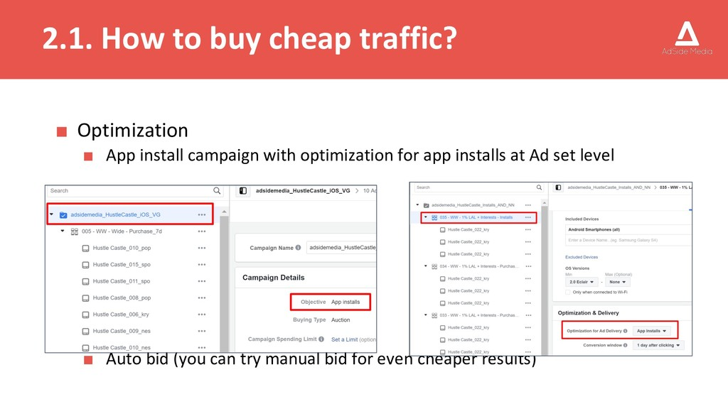 2.1. How to buy cheap traffic? ■ Optimization ■...