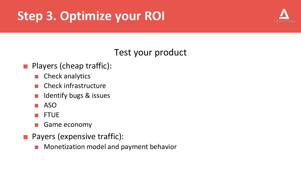 Step 3. Optimize your ROI Test your product ■ P...