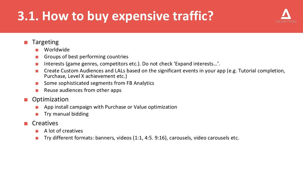 3.1. How to buy expensive traffic? ■ Targeting ...
