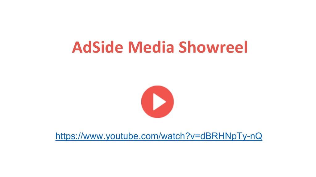 AdSide Media Showreel https://www.youtube.com/w...