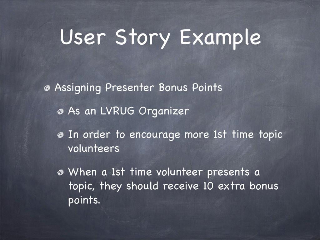 User Story Example Assigning Presenter Bonus Po...