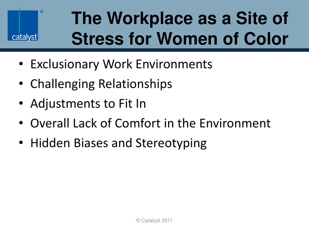 The Workplace as a Site of Stress for Women of ...