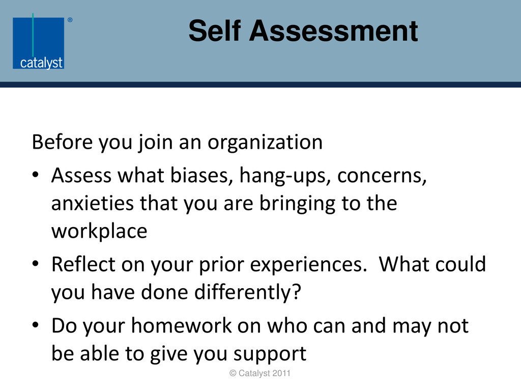 Self Assessment © Catalyst 2011 Before you join...