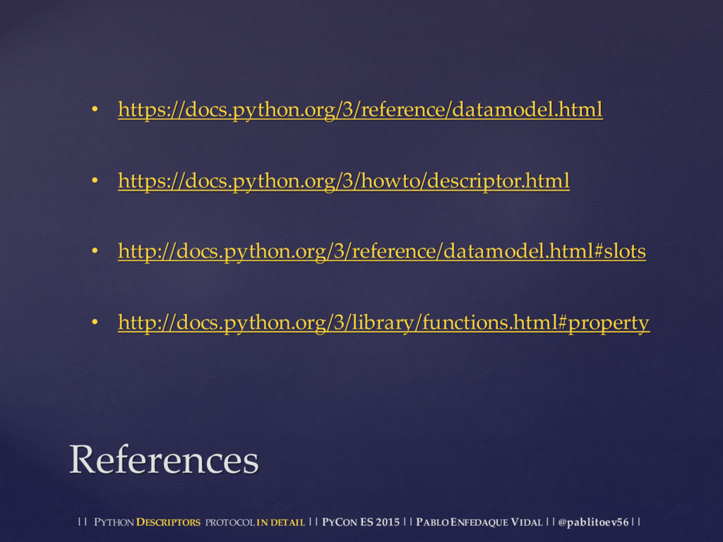 || PYTHON DESCRIPTORS PROTOCOL IN DETAIL || PYC...
