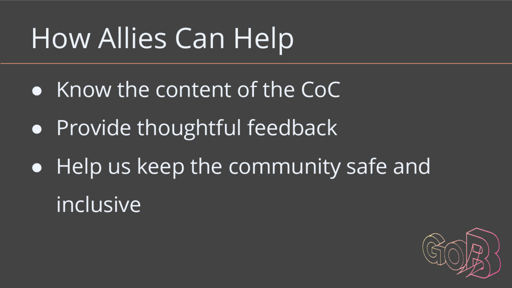 How Allies Can Help ● Know the content of the C...