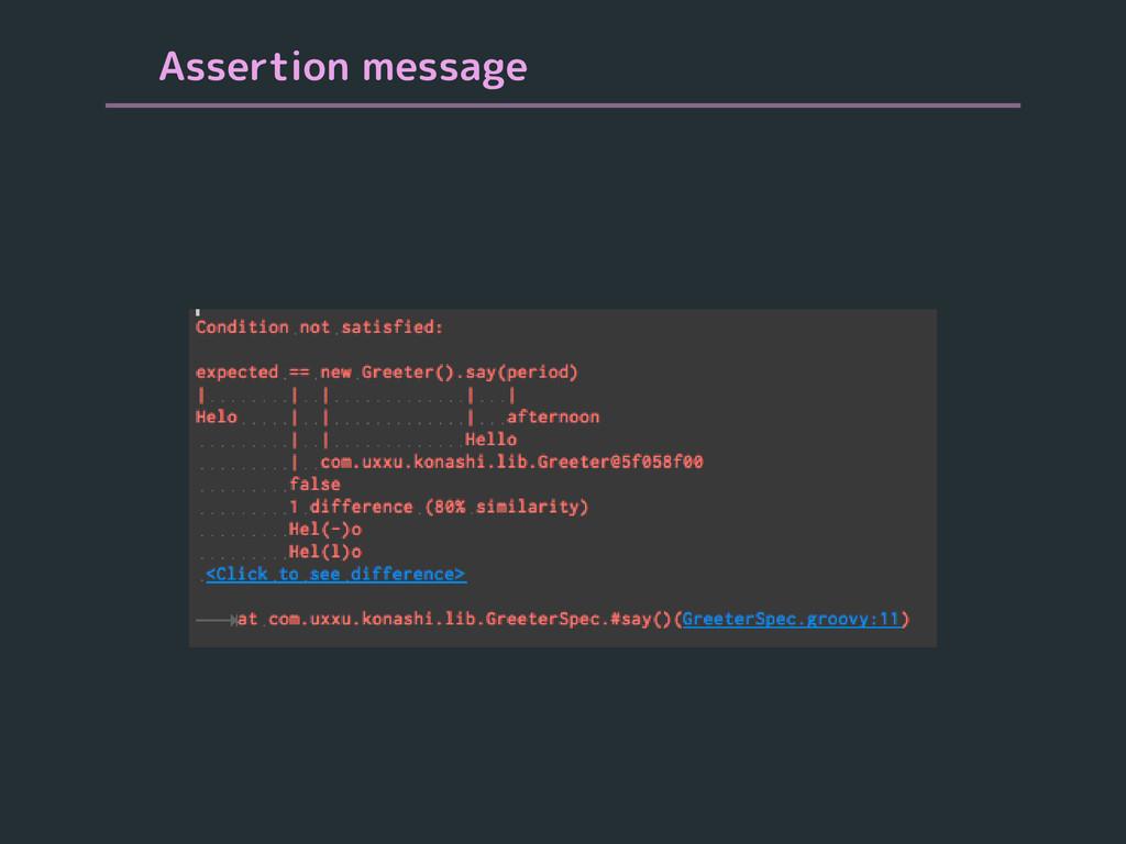 Assertion message