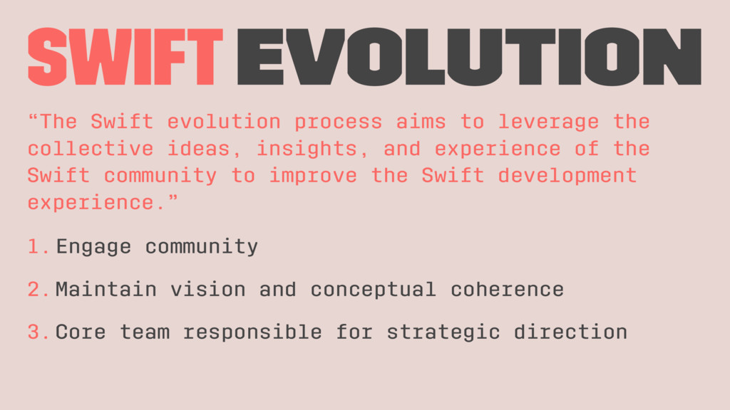 "swift evolution ""The Swift evolution process ai..."