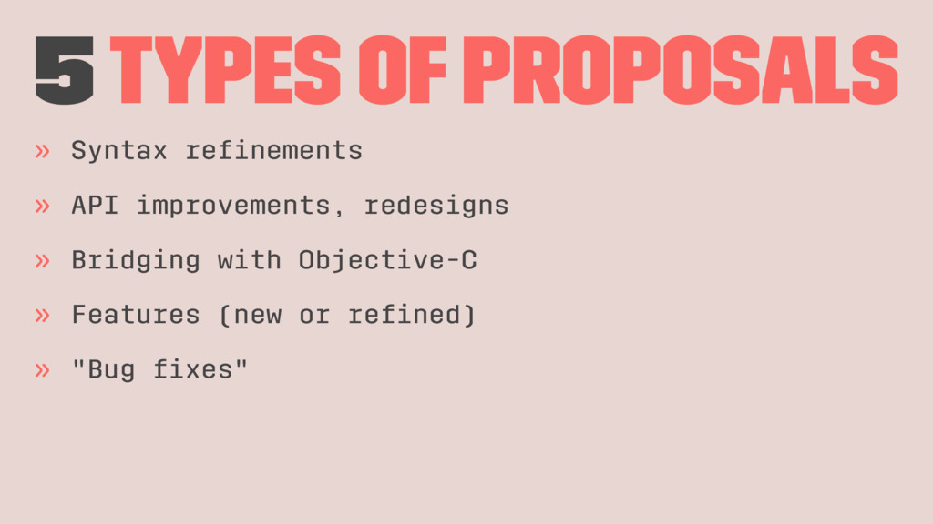 5 Types of proposals » Syntax refinements » API ...