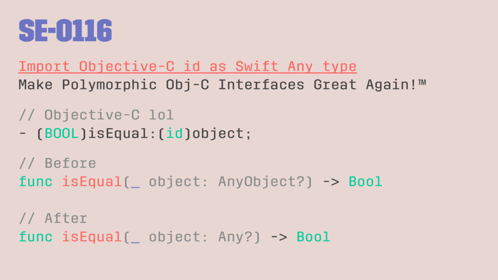 SE-0116 Import Objective-C id as Swift Any type...
