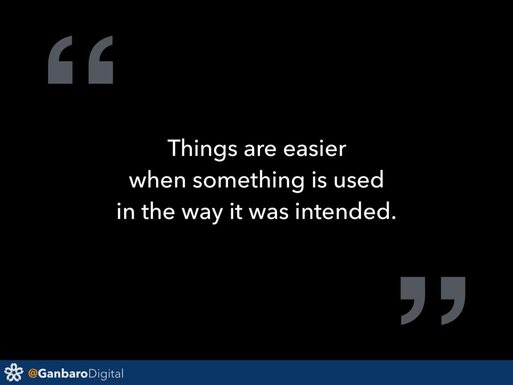 """@GanbaroDigital """" Things are easier when someth..."""