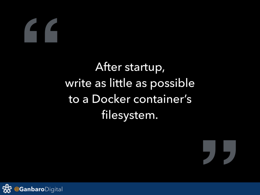 "@GanbaroDigital "" After startup, write as littl..."