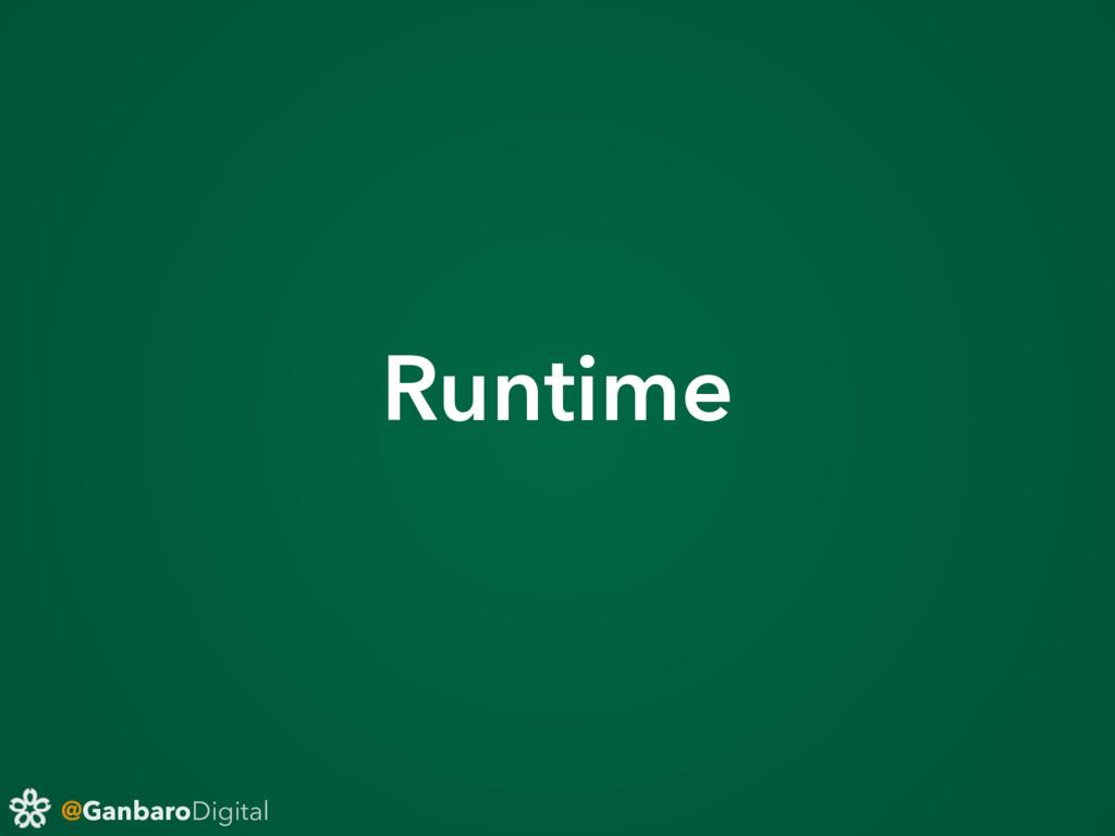 @GanbaroDigital Runtime