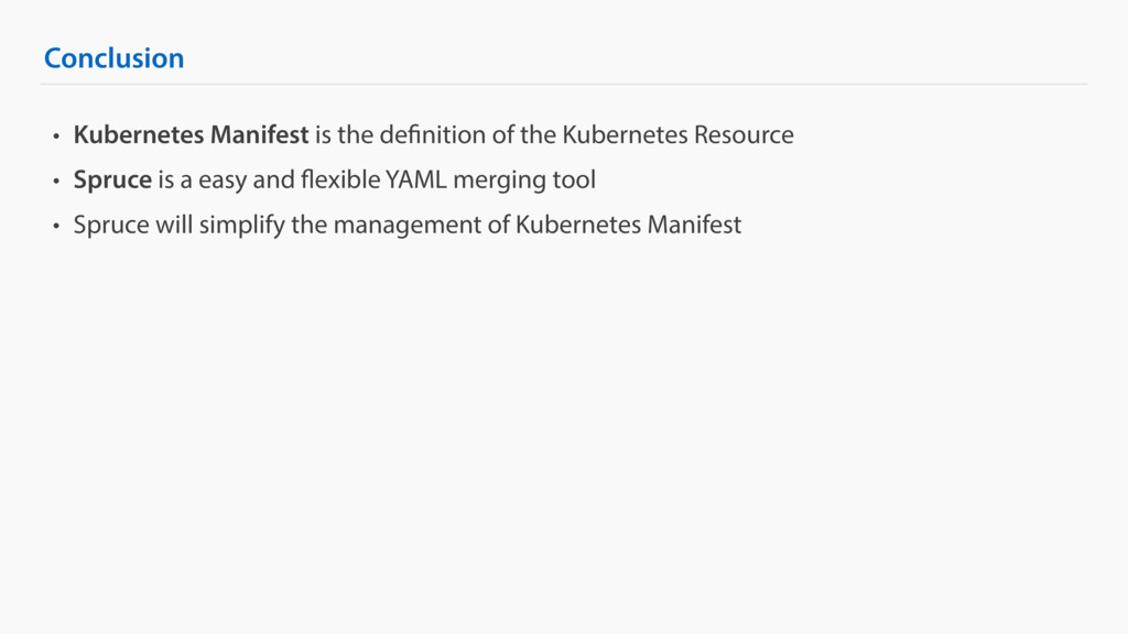 Conclusion • Kubernetes Manifest is the definit...