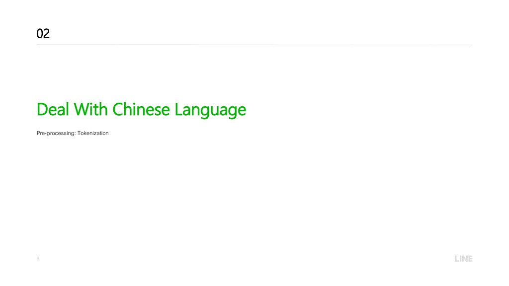 8 Deal With Chinese Language Pre-processing: To...