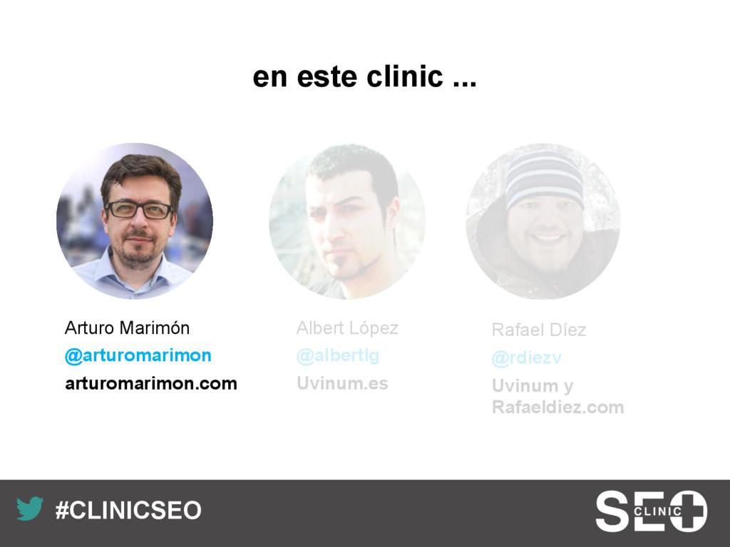 Recuerda nuestro hashtag! #CLINICSEO Albert Ló...