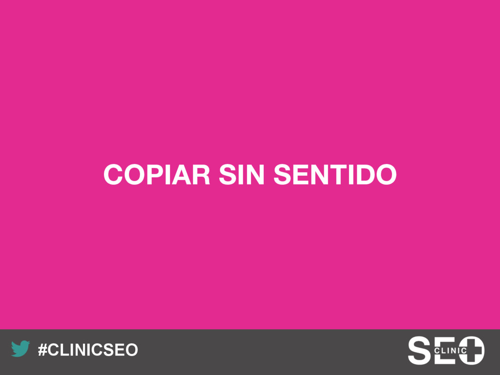 Recuerda nuestro hashtag! #CLINICSEO COPIAR SI...