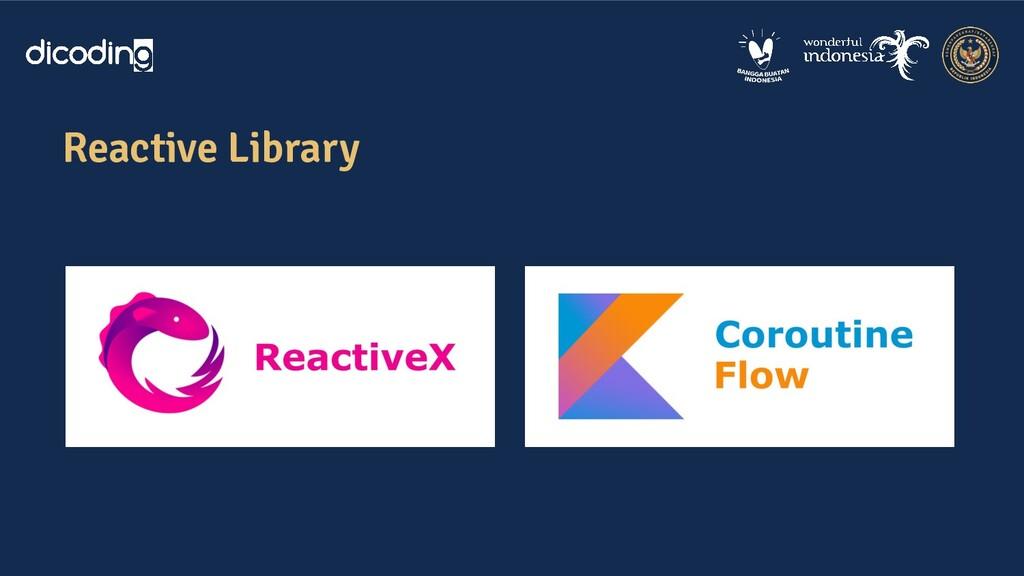 Reactive Library