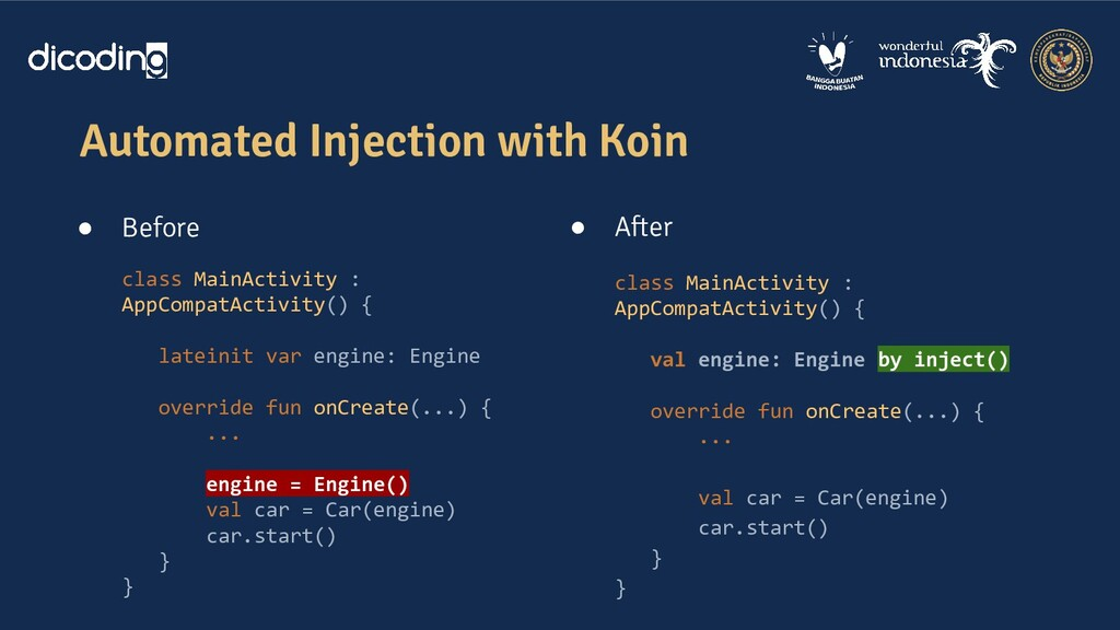 Automated Injection with Koin ● Before class Ma...