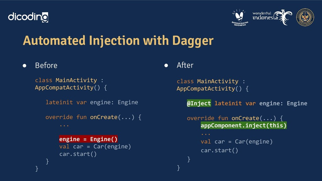 Automated Injection with Dagger ● Before class ...