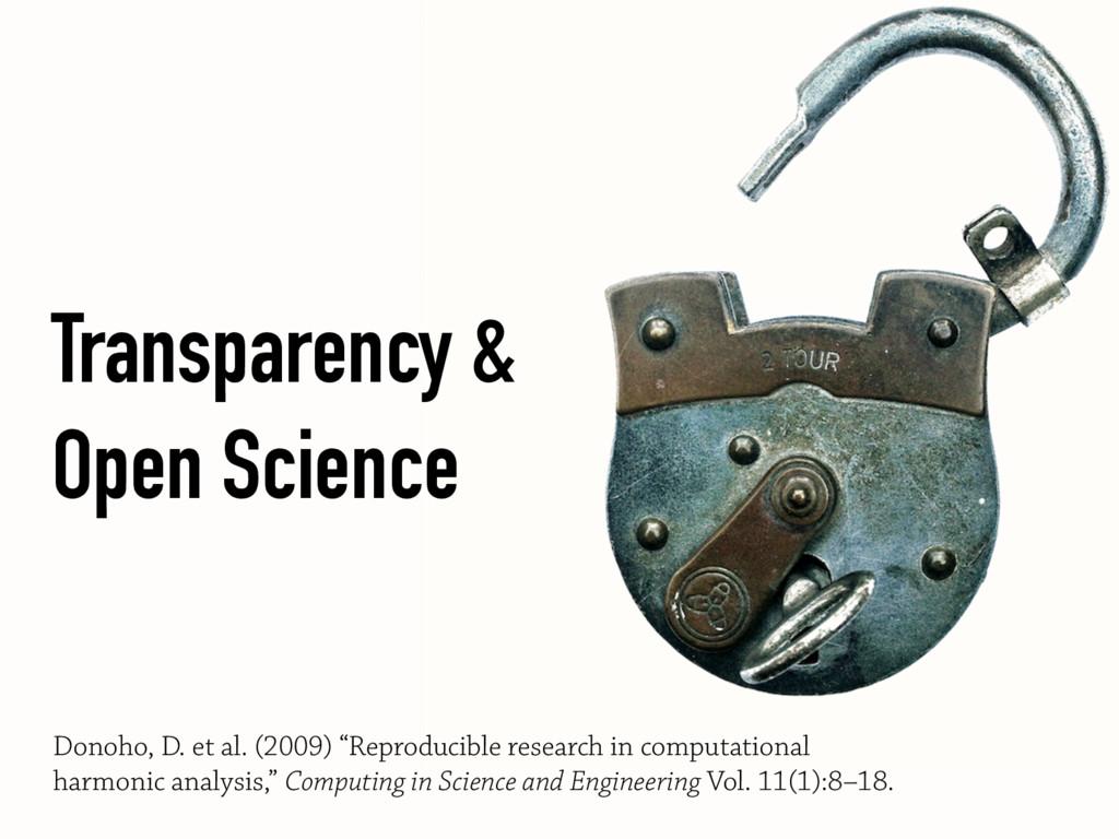 Transparency & Open Science Donoho, D. et al. (...