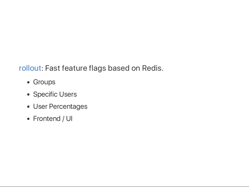 rollout: Fast feature flags based on Redis. Gro...