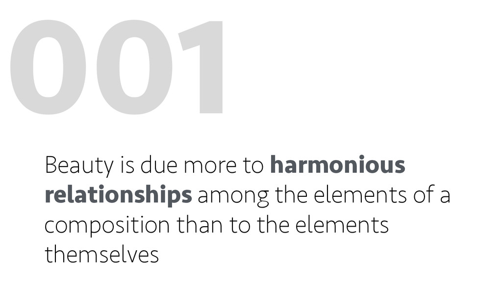 001 Beauty is due more to harmonious relationsh...