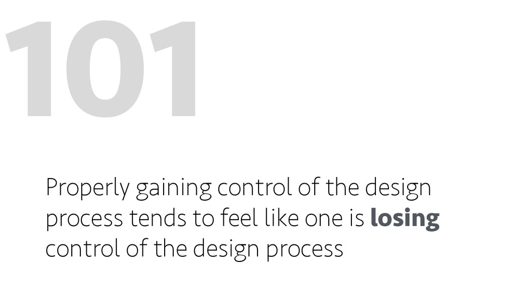 101 Properly gaining control of the design proc...