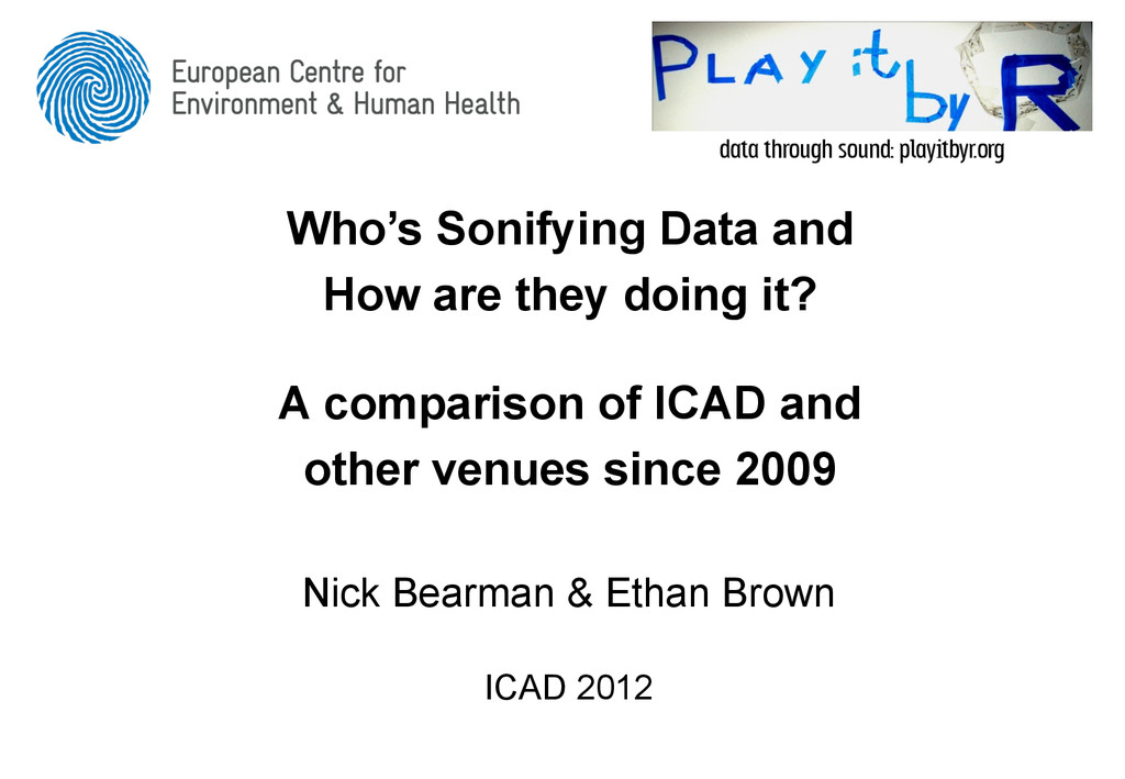 Who's Sonifying Data and How are they doing it?...