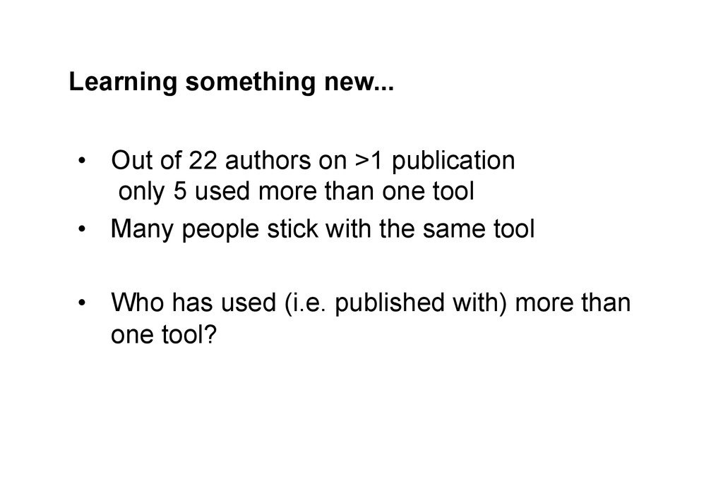 Learning something new... • Out of 22 authors ...