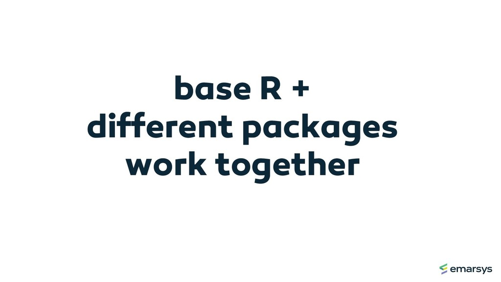 base R + different packages work together