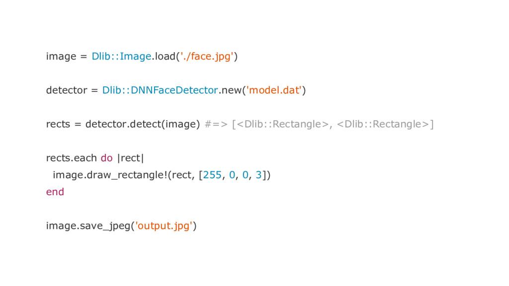 image = Dlib::Image.load('./face.jpg') detector...
