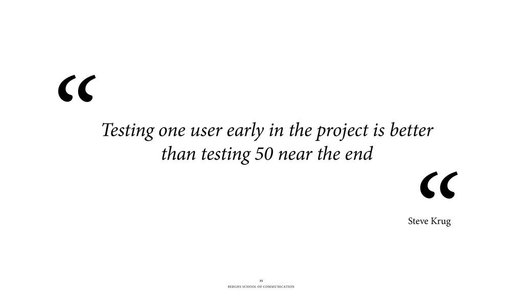 BERGHS SCHOOL OF COMMUNICATION 35 Testing one u...
