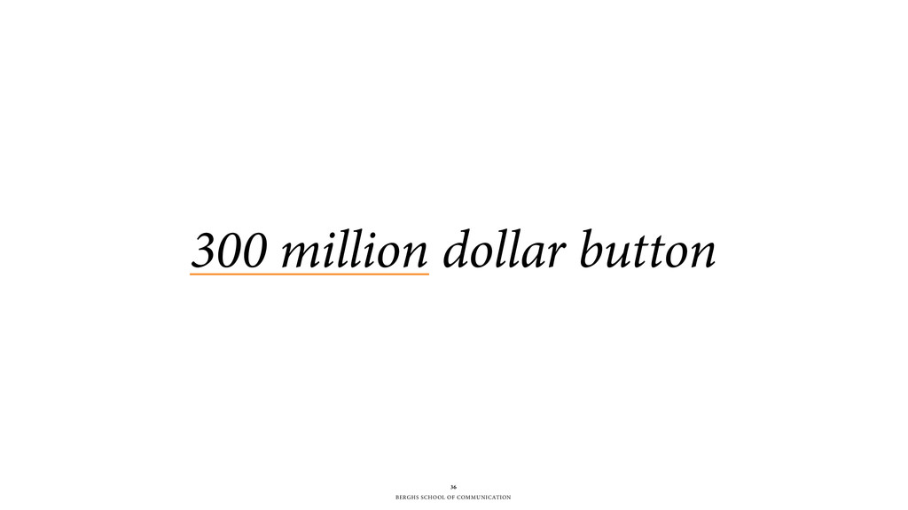BERGHS SCHOOL OF COMMUNICATION 300 million doll...
