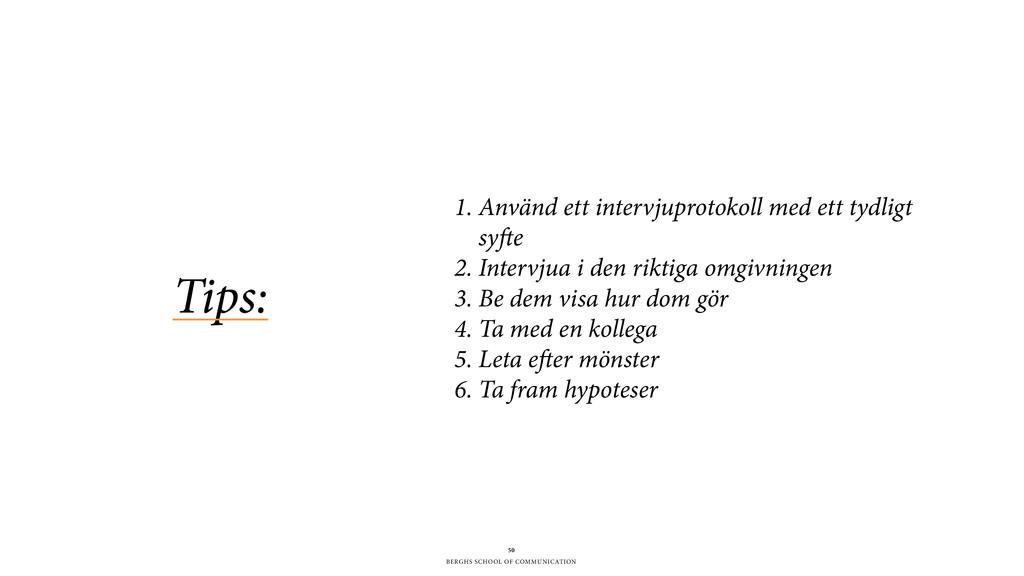 BERGHS SCHOOL OF COMMUNICATION Tips: 50 1. Anvä...
