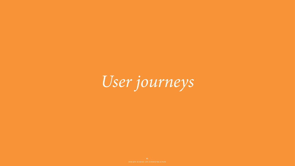 BERGHS SCHOOL OF COMMUNICATION User journeys 81