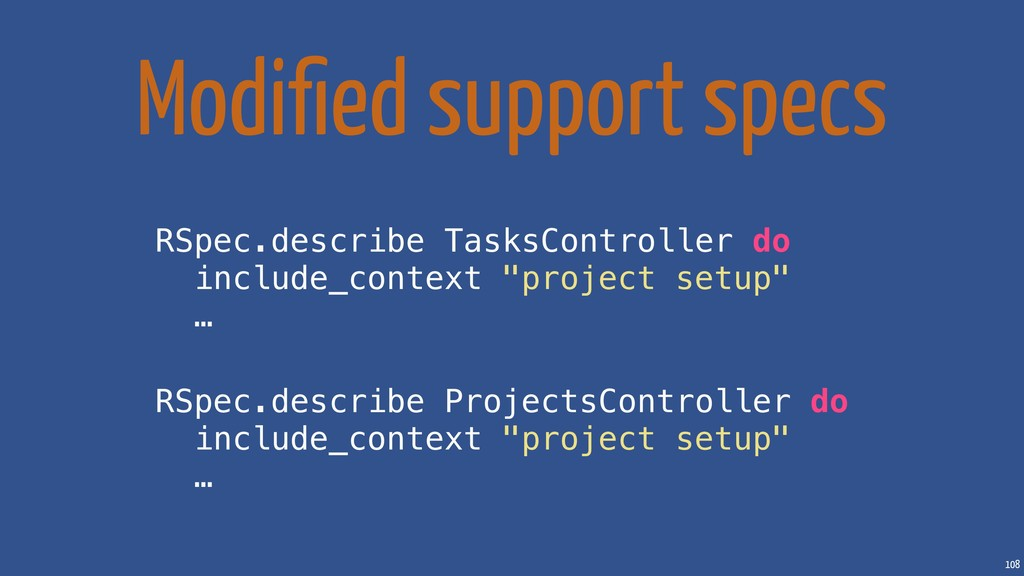 108 Modified support specs RSpec.describe TasksC...