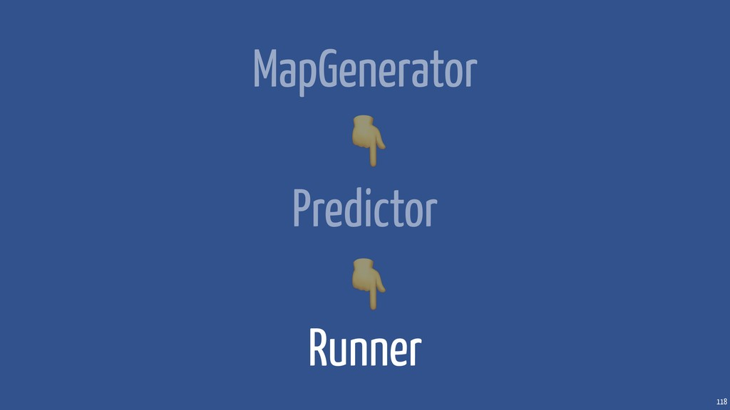 118 MapGenerator Predictor Runner