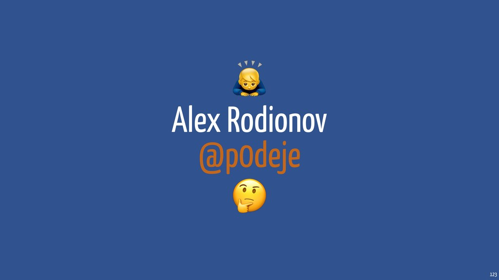 Alex Rodionov @p0deje  123