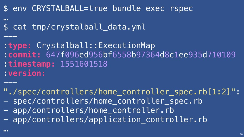 26 $ env CRYSTALBALL=true bundle exec rspec … $...