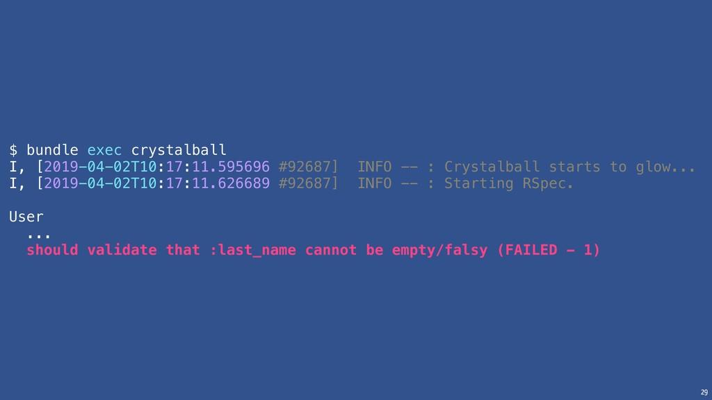 29 $ bundle exec crystalball I, [2019-04-02T10:...