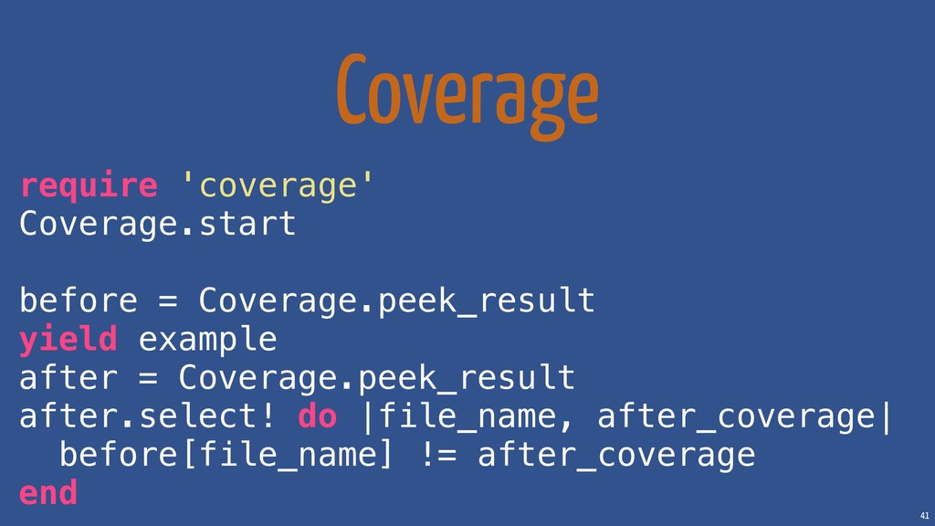 41 Coverage require 'coverage' Coverage.start b...