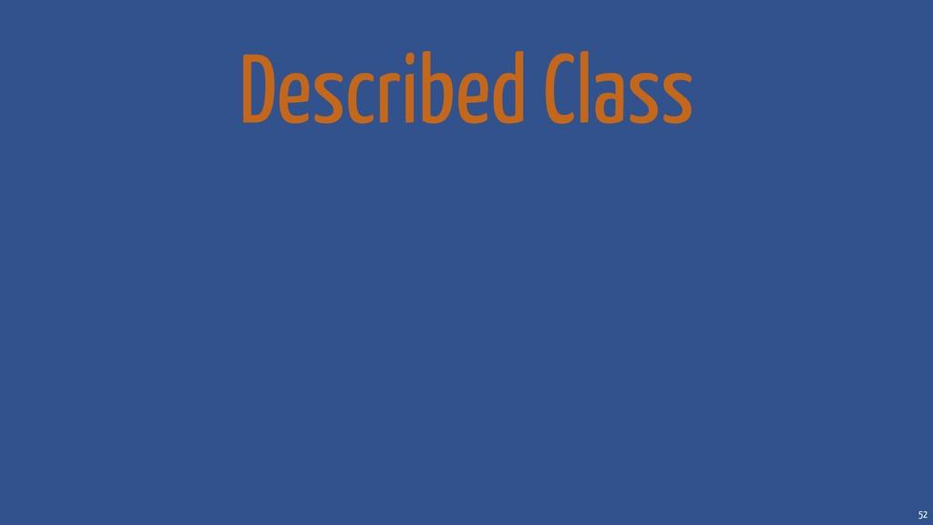 52 Described Class