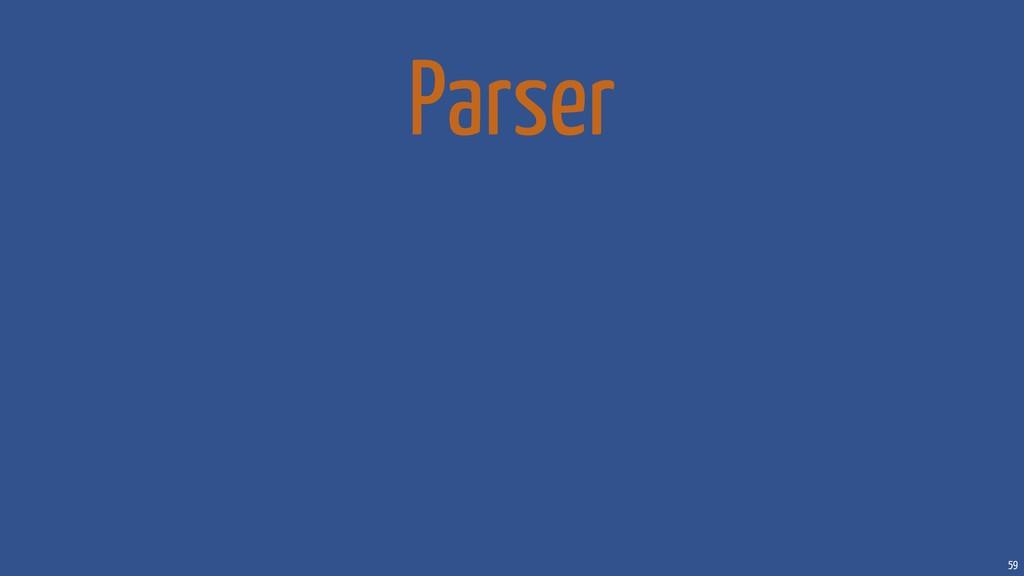 59 Parser