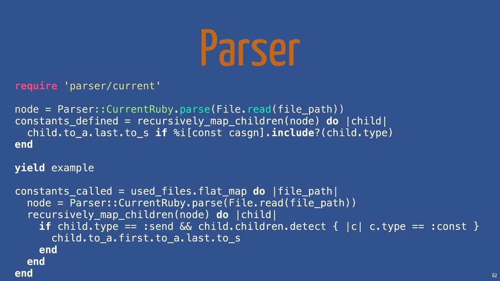62 Parser require 'parser/current' node = Parse...
