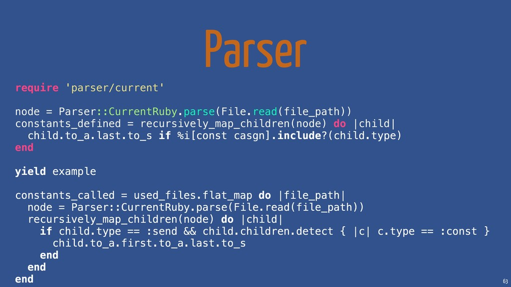 63 Parser require 'parser/current' node = Parse...