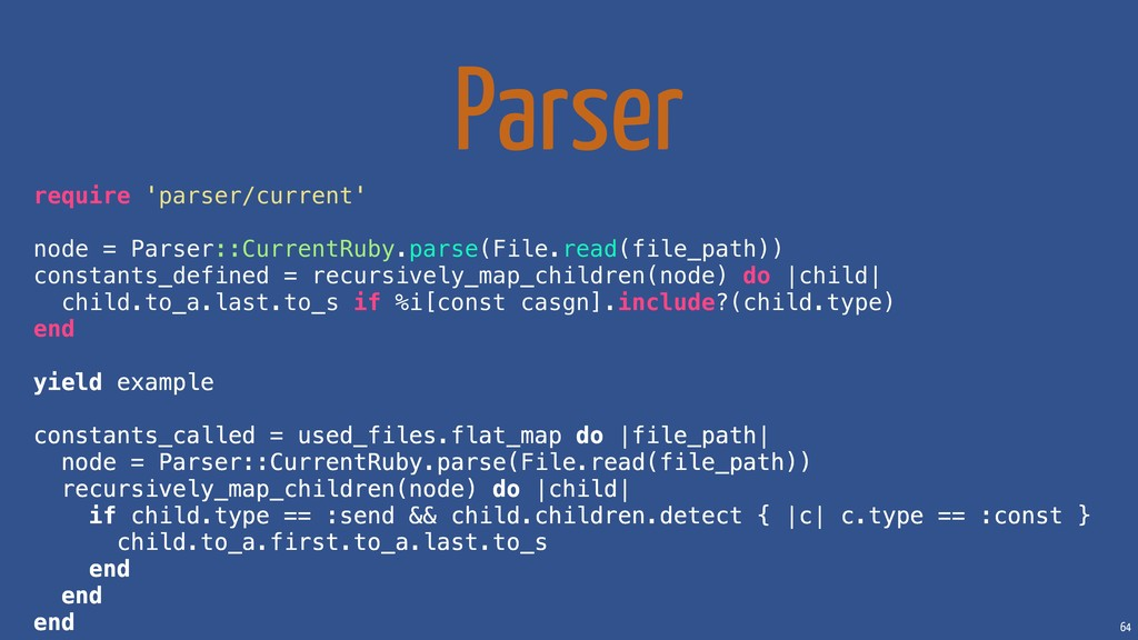 64 Parser require 'parser/current' node = Parse...