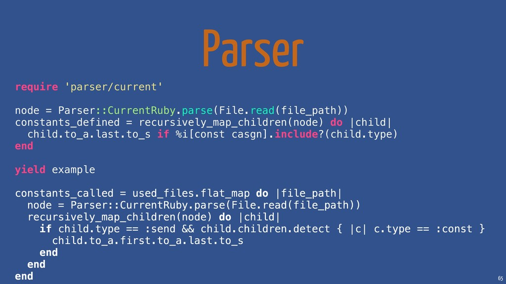 65 Parser require 'parser/current' node = Parse...
