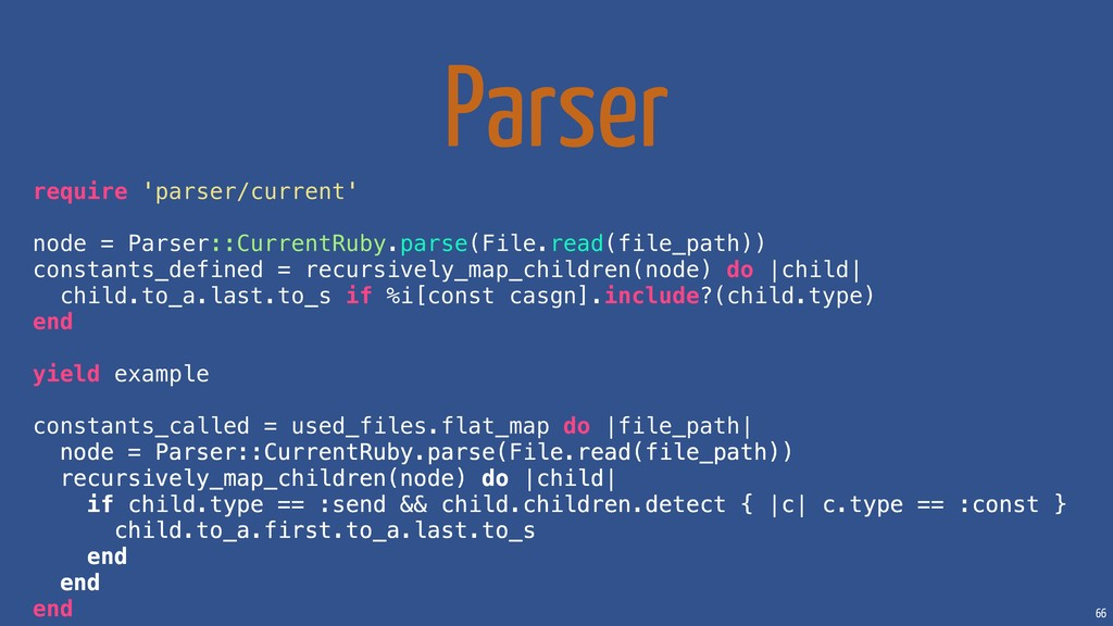 66 Parser require 'parser/current' node = Parse...