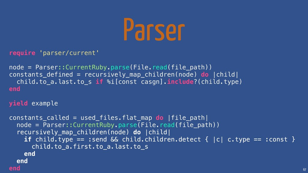 67 Parser require 'parser/current' node = Parse...