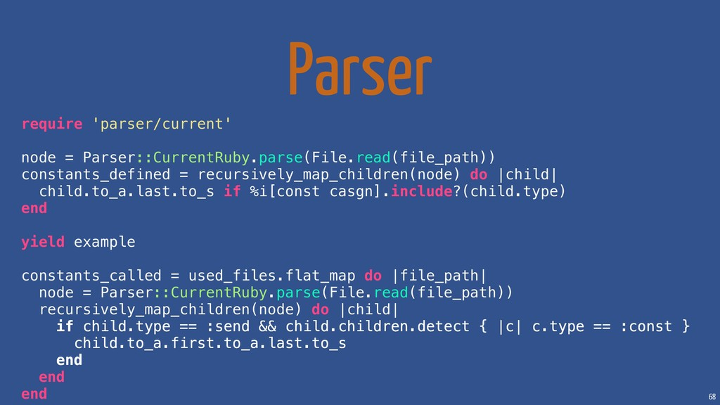 68 Parser require 'parser/current' node = Parse...